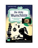 Die dicke Wunschliste (Geschichte für unser Schattentheater)