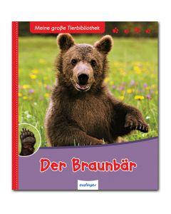 Meine große Tierbibliothek: Der Braunbär