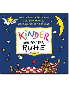 Kinder kommen zur Ruhe (CD)