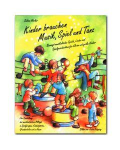 Kinder brauchen Musik, Spiel und Tanz