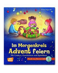 Im Morgenkreis Advent feiern (inkl. CD)