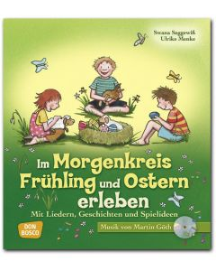 67351000 - Im Morgenkreis Frühling und Ostern erleben, mit Audio-CD