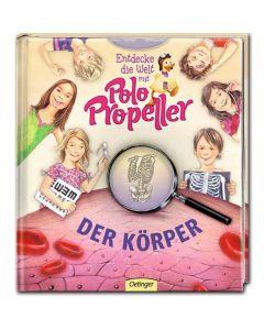 Entdecke die Welt mit Polo Propeller - Der Körper