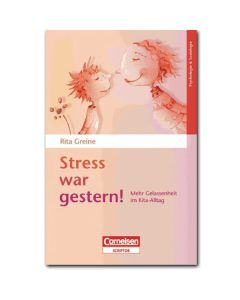 Stress war gestern!
