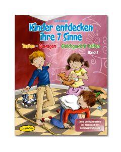 Kinder entdecken ihre 7 Sinne (Bd.2)
