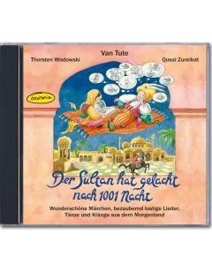 Der Sultan hat gelacht nach 1001 Nacht (CD)