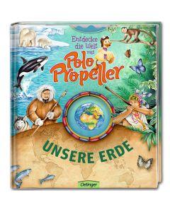 Entdecke die Welt mit Polo Propeller - Unsere Erde