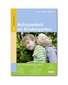 Achtsamkeit im Kindergarten
