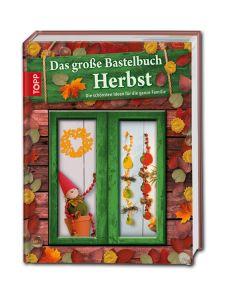 Das große Bastelbuch - Herbst