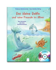 Der kleine Delfin und seine Freunde im Meer (inkl. CD)