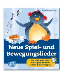 Neue Spiel- und Bewegungslieder (inkl. CD)