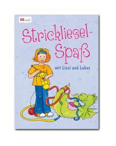 Strickliesel-Spaß mit Lissi und Lukas