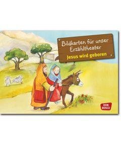 Jesus wird geboren (Bildkarten für unser Erzähltheater)