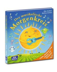 Der musikalische Morgenkreis (inkl. CD)