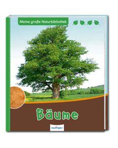 Meine große Naturbibliothek: Bäume