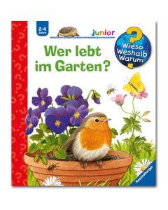 Wieso? Weshalb? Warum? Junior: Wer lebt im Garten?
