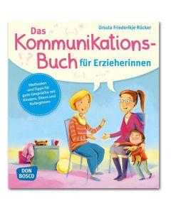 Das Kommunikationsbuch für Erzieherinnen