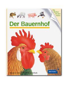 Meyers kleine Kinderbibliothek: Der Bauernhof