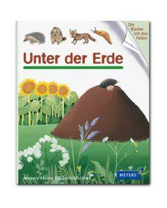 Meyers kleine Kinderbibliothek: Unter der Erde