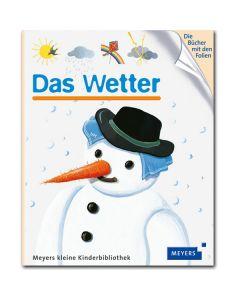 Meyers kleine Kinderbibliothek: Das Wetter