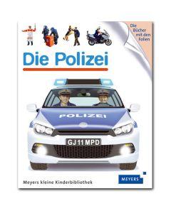 Meyers kleine Kinderbibliothek: Die Polizei