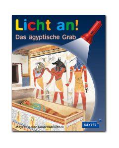 Licht an!: Das ägyptische Grab