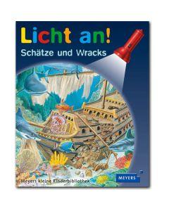 Licht an!: Schätze und Wracks