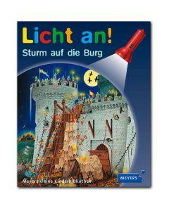 Licht an!: Sturm auf die Burg