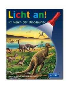Licht an!: Im Reich der Dinosaurier