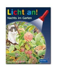 Licht an!: Nachts im Garten