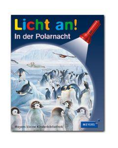 Licht an!: In der Polarnacht