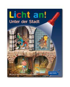 Licht an!: Unter der Stadt