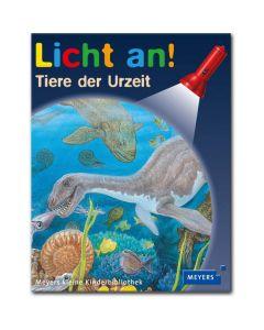 Licht an!: Tiere der Urzeit