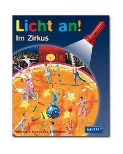 Licht an!: Im Zirkus