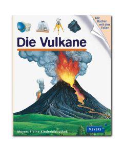 Meyers kleine Kinderbibliothek: Die Vulkane