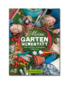 Meine Gartenwerkstatt