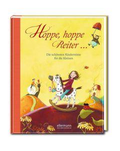 Hoppe, hoppe Reiter - Die schönsten Kinderreime für die Kleinen