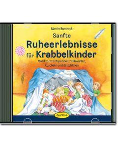 Sanfte Ruheerlebnisse für Krabbelkinder (CD)