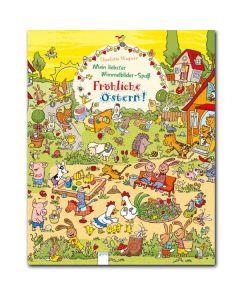 Mein liebster Wimmelbilder-Spaß: Fröhliche Ostern!