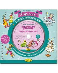 Kinder tanzen durchs Märchenland (inkl. CD)