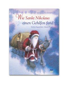 Wie Sankt Nikolaus einen Gehilfen fand