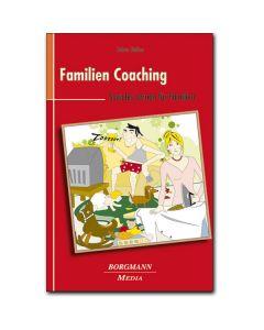 Familien Coaching - Soziales Lernen für Familien