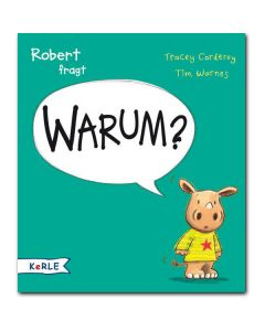 Robert fragt Warum?
