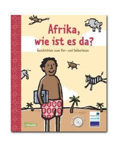 Afrika, wie ist es da? (inkl. CD)