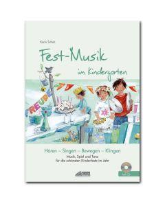 Fest-Musik im Kindergarten (inkl. CD)