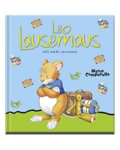 Leo Lausemaus will nicht verreisen