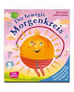 Der bewegte Morgenkreis (inkl. CD)