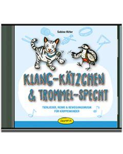 Klang-Kätzchen & Trommel-Specht (CD)
