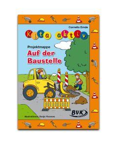 """Kita aktiv """"Projektmappe Auf der Baustelle"""""""