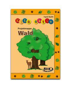 "Kita aktiv ""Projektmappe Wald"""